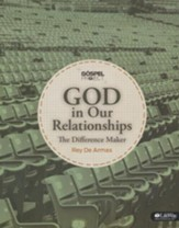 The Gospel Project: God in Our Relationships Adult Study Guide