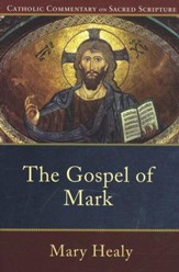 Mark: Catholic Commentary on Sacred Scripture [CCSS]