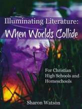 Illuminating Literature: When Worlds Collide Textbook  - Slightly Imperfect