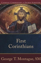 First Corinthians: Catholic Commentary on Sacred Scripture [CCSS]
