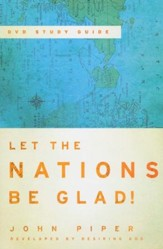 Let the Nations Be Glad! Study Guide - Slightly Imperfect