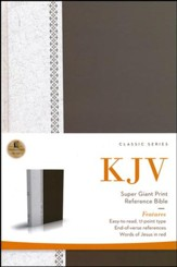 KJV Super Giant-Print Reference Bible, hardcover