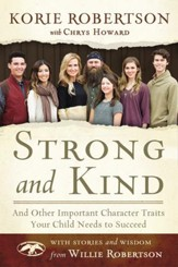 Strong and Kind: And Other Important Character Traits Your Child Needs to Succeed - Slightly Imperfect