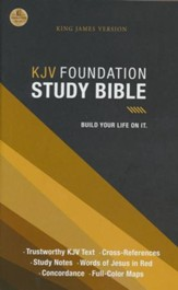 KJV Foundation Study Bible, hardcover