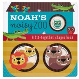 Noah's Noisy Zoo: A Fit-Together Shapes Boardbook (slightly imperfect)