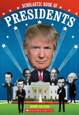 Scholastic Book of Presidents: A  Book of U.S. Presidents