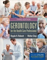Gerontology for the Health Care Professional (Revised)