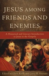 Jesus among Friends and Enemies: A Historical and Literary Introduction to Jesus in the Gospels - Slightly Imperfect