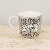 Good Friends Bring Great Joy Jumbo Mug