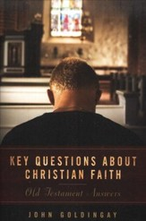 Key Questions about Christian Faith Old Testament Answers