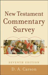 New Testament Commentary Survey, Seventh Edition
