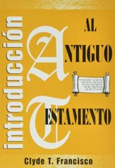 Introducción al Antiguo Testamento  (An Introduction to the Old Testament)