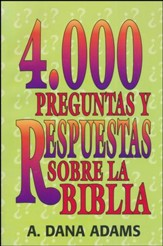4000 Preguntas y Respuestas sobre la Biblia  (4000 Questions & Answers on the Bible)