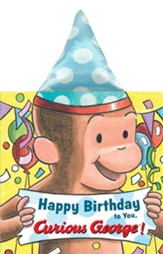 Happy Birthday to You, Curious George!