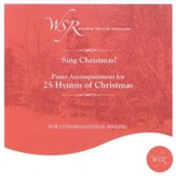 Sing Christmas! 25 Hymns of Christmas, Accompaniment CD