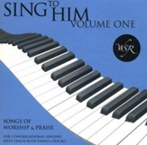 Sing to Him, Volume One: 15 Songs of Worship and Praise (Split track)