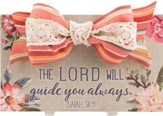 The Lord Will Guide You Always, Isaiah 58:11, Wall Plaque