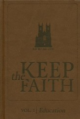 Keep The Faith Vol. 1-Education