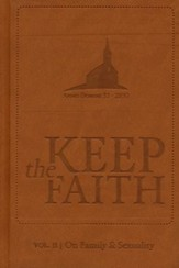 Keep The Faith, Vol. 2: On Family and Sexuality
