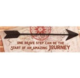 One Brave Step Can Be the Start of an Amazing Journey Plaque