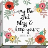 May the Lord Bless & Keep You, Numbers 6:24, Canvas Print