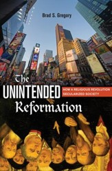 The Unintended Reformation: How a Religious Revolution Secularized Society - Slightly Imperfect