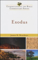 Exodus: Understanding the Bible Commentary Series
