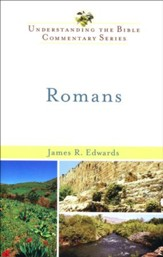 Romans: Understanding the Bible Commentary Series