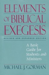 Elements of Biblical Exegesis, Revised and Expanded Edition