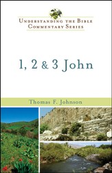 1, 2 and 3 John: Understanding the Bible Commentary Series - Slightly Imperfect