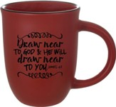 Draw Near to God, James 4:8, Mug