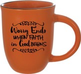 Worry Ends When Faith in God Beings Mug