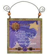 Sisters By Heart Plaque