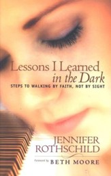 Lessons I Learned in the Dark