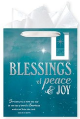 Blessings of Peace & Joy, Gift Bag with Tissue, Luke 2:11, Large
