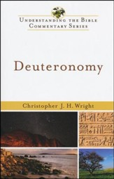 Deuteronomy: Understanding the Bible Commentary Series