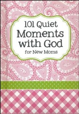 101 Quiet Moments with God for New Moms, Pink