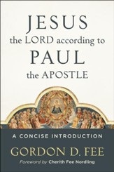 Jesus the Lord according to Paul the Apostle: A Concise Introduction - Slightly Imperfect