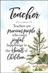 Teacher, Teachers Are Precious People Plaque
