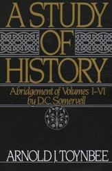 A Study of History, Abridgement of Volumes 1-6