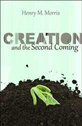 Creation & the Second Coming