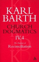 Church Dogmatics IV.4 The Doctrine of Reconciliation Baptism as the Foundation for Christian Life (Fragment)
