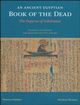An Egyptian Book of the Dead: The Papyrus of Sobekmose