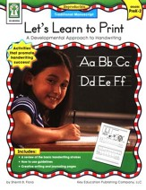 Let's Learn to Print: Traditional Manuscript (PK-2): A Developmental Approach to Handwriting