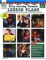 Early Learning Thematic Lesson Plans (PK-1): 32 Thematic Lesson Plans for A Developmentally Appropriate Curriculum