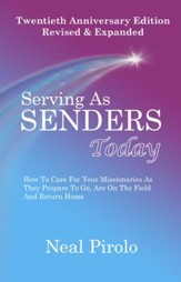 Serving as Senders Today, 20th Anniversary Edition   Revised & Expanded