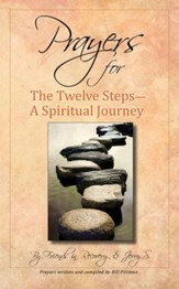 Prayers for the 12 Steps: A Spiritual Journey