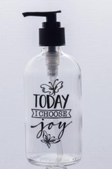 Today, I Choose Joy Soap Dispenser