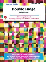 Double Fudge, Novel Units Teacher's Guide, Grades 3-4