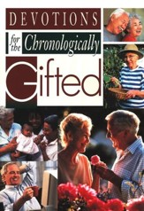 Devotions for the Chronologically Gifted (Large-print)